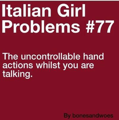 Italian girl problems quotes