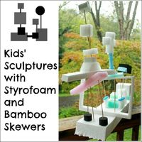 Kids Sculptures with Styrofoam and Bamboo Skewers