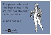 Wine is not free