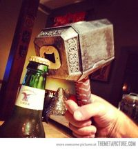 I need this: Thor's hammer bottle opener�€�