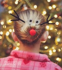 simple as that: Rudolph the Red Nosed Reindeer Christmas Hairdo