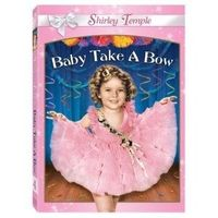 Baby Take a Bow (1934) Part of the Shirley Temple Collection Vol. 1