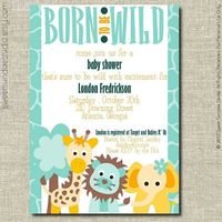 Shower Invite ideas Aqua/Teal Born to Be Wild Jungle Animals Giraffe, Lion, Elephant Baby Shower Invite - Printable Personalized Baby Shower Invitation. $14.50, via Etsy.