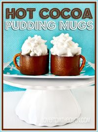 Hot Cocoa Pudding Mugs at Love From The Oven